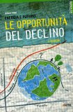 Energia e Futuro - Le Opportunità del Declino  - Libro