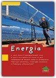 ENERGIA A cosa serve l'energia? Quali sono le fonti energetiche? Come si può consumare di meno? Come si producono l'energia elettrica, l'energia nucleare e l'energia alternativa? di Richard Hatton