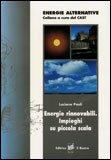 Energie Rinnovabili. Impieghi su Piccola Scala