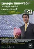 Energie Rinnovabili -Tutti gli Incentivi e come Ottenerli