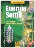 Energie Sottili e la terapia Energo-Vibrazionale - Libro