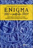 Enigma 2012 o Piuttosto 2033?