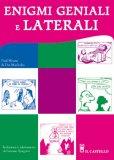 Enigmi Geniali e Laterali + Somme Crociate