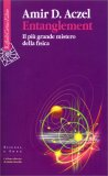 Entanglement - Il più Grande Mistero della Fisica — Libro