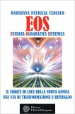 EOS - Energia Olografica Sistemica — Libro