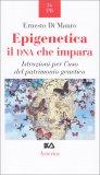 Epigenetica - Il DNA che Impara
