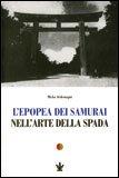 L'epopea dei Samurai nell'arte della Spada