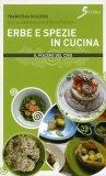 Erbe e Spezie in Cucina  - Libro