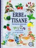Erbe e Tisane - Farmacia Naturale - Libro