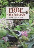 Erbe e Usi Popolari delle Aree Alpine - Libro