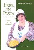 Erbe in Pasta. Ediz. Italiana e Inglese  - Libro