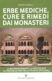 Erbe Mediche, Cure e Rimedi dai Monasteri  - Libro