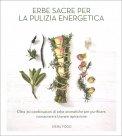 Erbe Sacre per la Pulizia Energetica — Libro