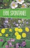 Erbe Spontanee - Libro