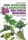Erbe Spontanee e Aromatiche dell'Emilia Romagna — Libro
