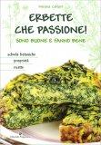 Erbette che Passione! - Libro