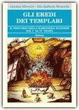Gli Eredi dei Templari