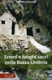 Eremi e Luoghi Sacri nella Bassa Umbria  - Libro