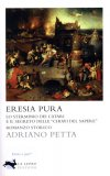 Eresia Pura  - Libro