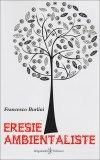 Eresie Ambientaliste  - Libro
