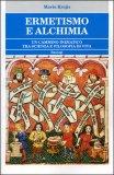 Ermetismo e Alchimia — Libro