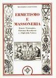 Ermetismo e Massoneria  - Libro