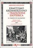 Ermetismo Kremmerziano e Tradizione Esoterica