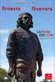 Ernesto Che Guevara - Libro