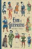 Eroi e Guerrieri - Libro
