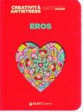 Eros - Creatività Antistress - Libro