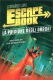 Escape Book - La Prigione degli Orrori — Libro