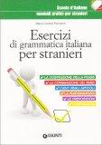 Esercizi di Grammatica Italiana per Stranieri - Libro