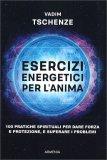 Esercizi Energetici per l'anima — Libro