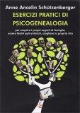 Esercizi Pratici di Psicogenealogia - Libro