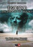 Esodo - Un Progetto Egizio - Libro