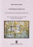 Esoterismo Cristiano - Lineamenti di una Cosmogonia Psicologica - Libro