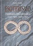 Esoterismo - Dizionario Enciclopedico - Libro