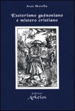 Esoterismo Guenoniano e Mistero Cristiano