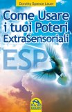 ESP - Come Usare i Tuoi Poteri Extrasensoriali