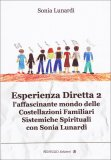 Esperienza Diretta 2  - L'affascinante Mondo delle Costellazioni Familiari - Libro