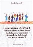 Esperienza Diretta 2  - L'affascinante Mondo delle Costellazioni Familiari