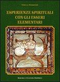 Esperienze Spirituali con gli Esseri Elementari — Libro