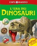 Esplorando l'Era dei Dinosauri
