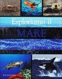 Esploriamo Il Mare - Libro