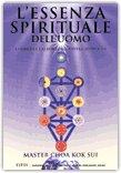 L'ESSENZA SPIRITUALE DELL'UOMO I Chakra e l'albero della vita capovolto di Master Choa Kok Sui
