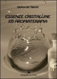 Essenze Cristalline ed Aromaterapia