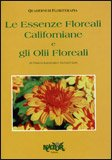 Le Essenze Floreali Californiane e gli Olii Floreali