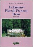 Le Essenze Floreali Francesi Deva