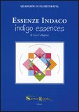 Essenze Indaco - Indigo Essences