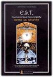 E.S.T. Entità Spirituali Tecnologiche
